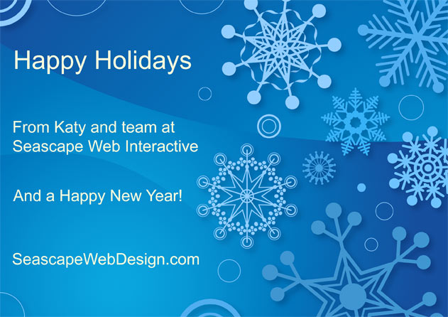 Happy Holidays from Katy and Seascape Web Interactive